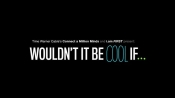 Time Warner Cable: Wouldn't it be Cool If… Featuring Will.I.AM